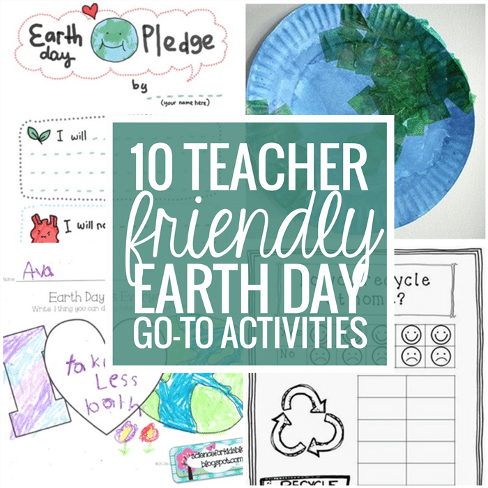 10 teacher friendly go-to activities for Earth day