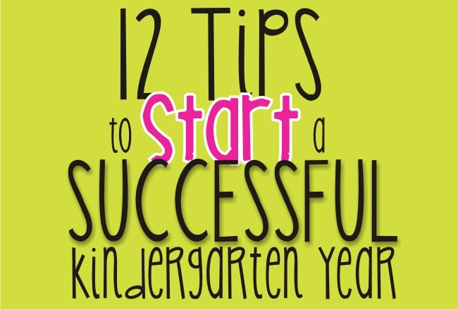 12 tips to start kindergarten successfully - Teach Junkie