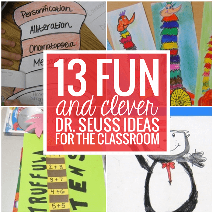 13 Fun and Clever Dr. Seuss Ideas For the Classroom