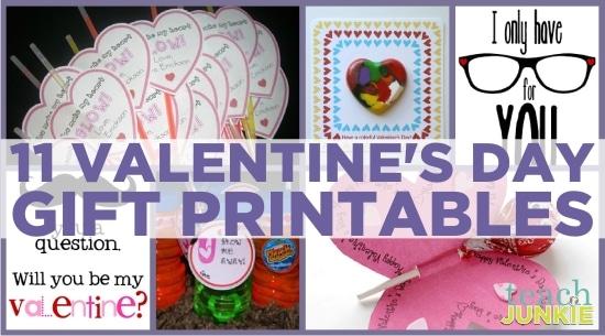 Teach Junkie: 11 Valentine's Day Gift Printables
