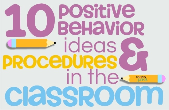 10 Positive Behavior Ideas and Procedures