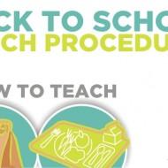 Back to School Lunch Procedures