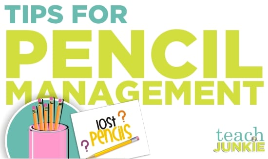 Teach Junkie: Teaching Tips for Pencil Management