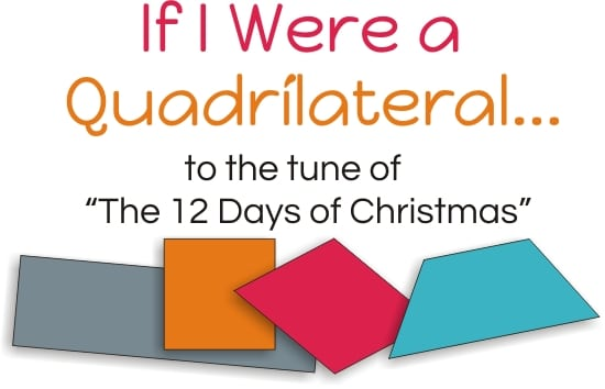 """Teach Junkie: Math Tips for Teaching Quadrilaterals - """"If I Were a Quadrilateral"""" song"""