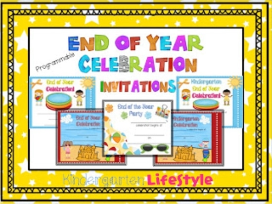 Teach Junkie: 26 Fun and Memorable End of the School Year Celebration Ideas - Free invitations