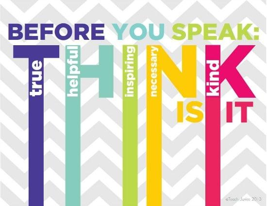 Teach Junkie: Think Before You Speak Printable Posters