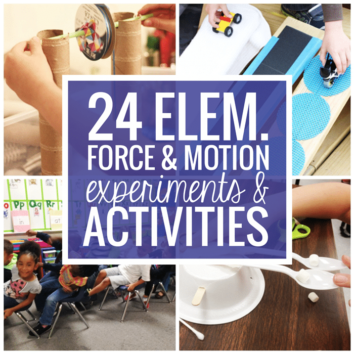 24 Elementary Force and Motion Experiments and Activities
