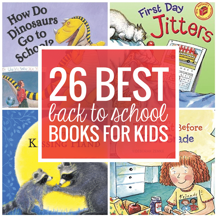 26 Favorite Back to School Books for Kids
