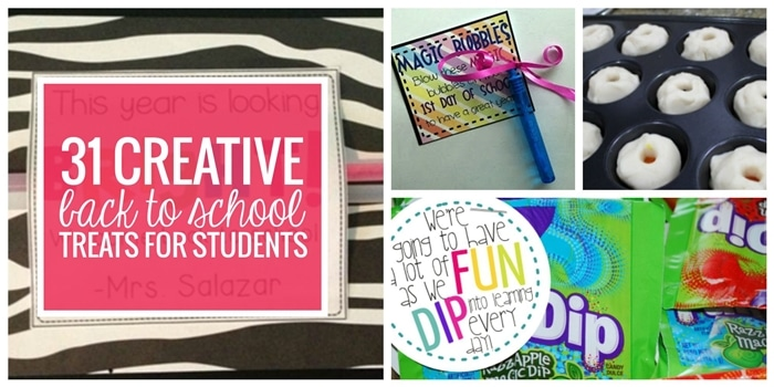 31 Creative Back to School Treats for Students {printables