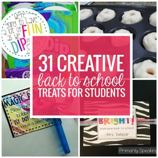 31 Creative Back to School Treats for Students (with free printables)