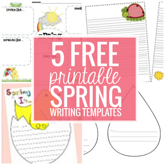 5 Free Printable Spring Writing Templates