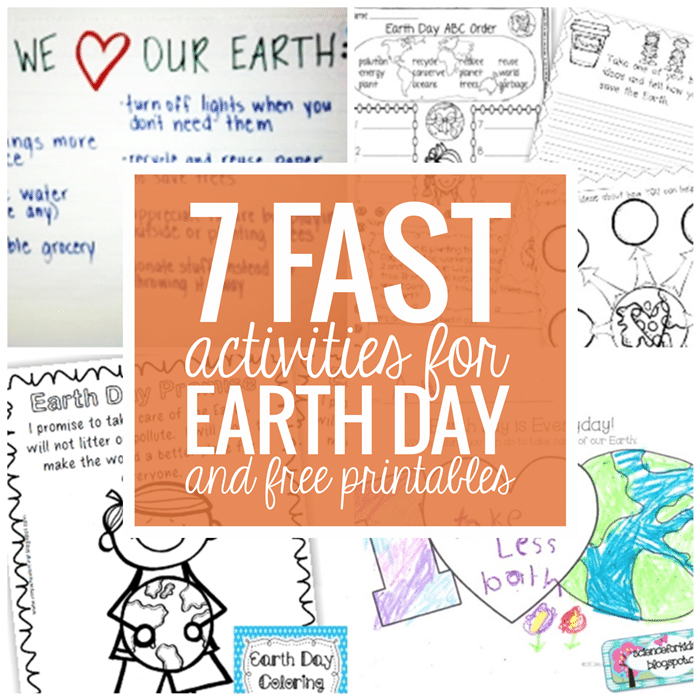 7 Fast Activities for Earth Day and Free Printables