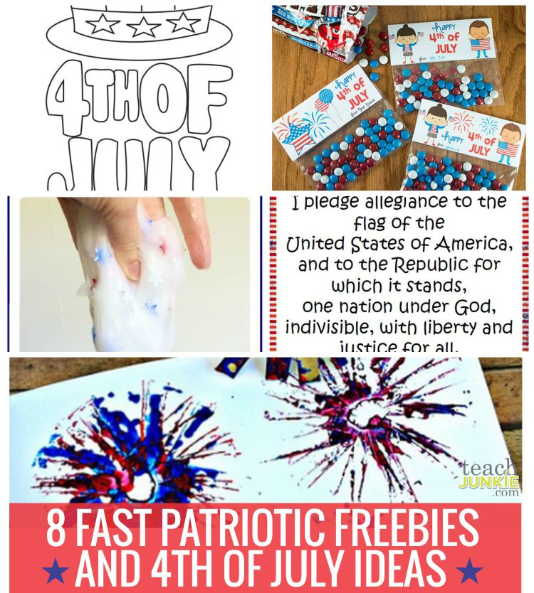 8 Fast Patriotic Freebies And 4th Of July Ideas Teach Junkie