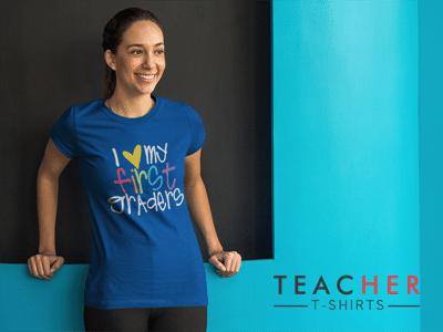 Cute First Grade Teacher T-Shirts