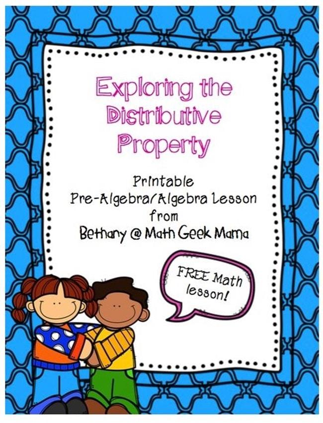 Exploring the Distributive Property - Printable Pre-Algebra/Algebra Lesson - Teach Junkie