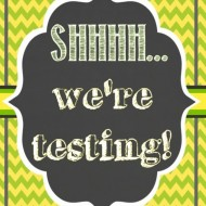 """Shhhh – We're Testing"" Door Sign {Printable}"