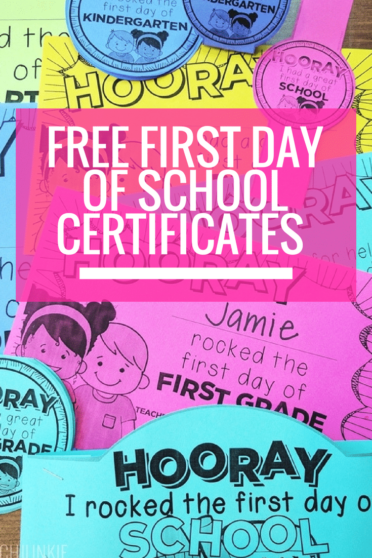 First day of school certificates free printable