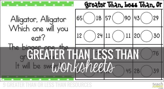 Greater Than Less Than Worksheets - Teach Junkie