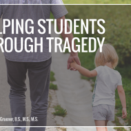 Helping Students Through Tragedy