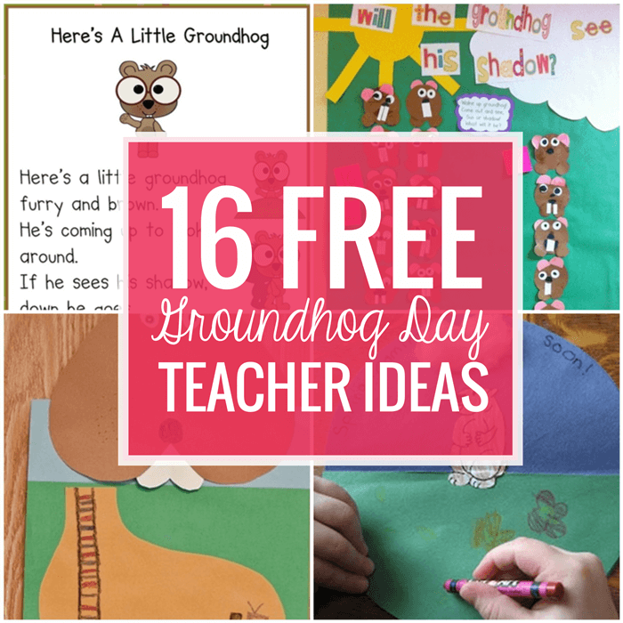 It's Groundhog Day! 16 Free Teacher Ideas
