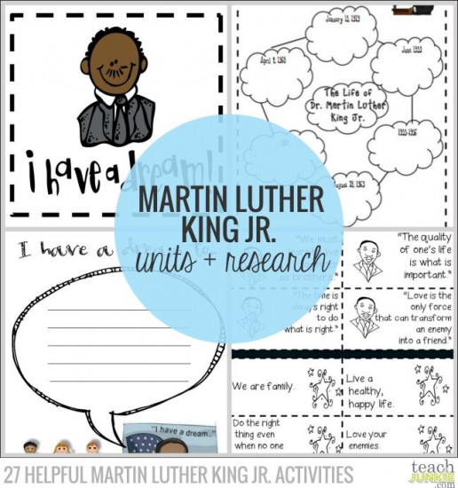 Martin Luther King Jr Units and Dr. King Research - 27 Helpful Martin Luther King Jr. Activities: Teach Junkie