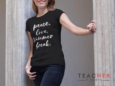 Peace Love Summer Break Teacher T-Shirt