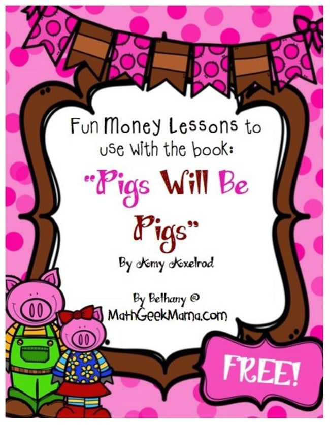 "Free Money Lessons to Use With ""Pigs Will Be Pigs"" - Teach Junkie"