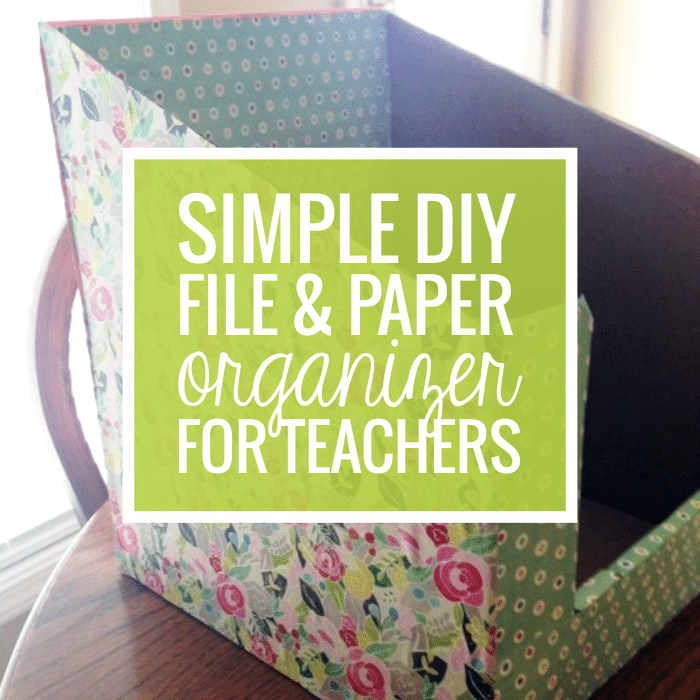 Simple DIY File and Paper Organizer for Teachers