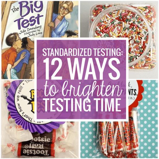 Standardized Testing - 12 Ways To Brighten Testing Time