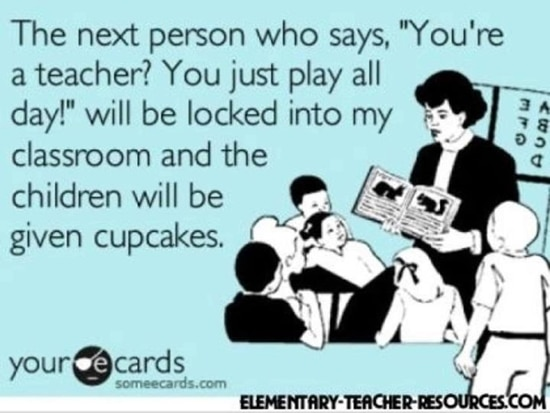 20 Humorous And Lighthearted Realities Of Teaching Teach Junkie