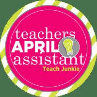 Your Personal Teacher's Assistant for April - Teach Junkie