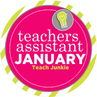 You Personal Teacher's Assistant for January - Teach Junkie