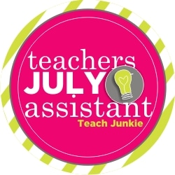 Teach Junkie: Your Personal Teacher's Assistant for July